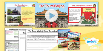 Geography: Let's Go to China: Ted Tours Beijing Year 2 Lesson Pack 3