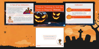 'Trick or Treating Is Just the Same as Begging.' Debate Pack - halloween, form period, discussion, ks3, social, misconduct, vandalism,