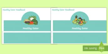Healthy Eater Role-Play Headbands - Healthy Eater Headbands - healthy, eater, fruit, vegetables, school, headbands, activity
