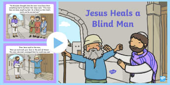 Jesus Heals a Blind Man Bible PowerPoint Story - bible, story, christianity, jesus, religion, morals, beliefs, miracle