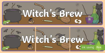 Witch's Brew Display Banner - Halloween, Witches, sorceress, Sorcery, enchantress, occultist, necromancer, Wiccan, Witchcraft, Cau
