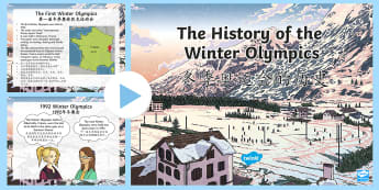 History of the Winter Olympics Assembly PowerPoint English/Mandarin Chinese - assembly, ice skating, medals, curling, skiing, countries, history, origins, ice hockey, bobsleigh,