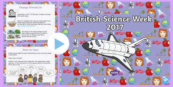 British Science Week PowerPoint - science, assembly, whole school, British Science Week, change, investigations, experiments, Citizen