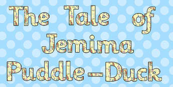 The Tale of Jemima Puddle-Duck Display Lettering - puddle-duck