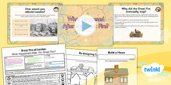 History: The Great Fire of London: What Happened After the Great Fire? KS1 Lesson Pack 5