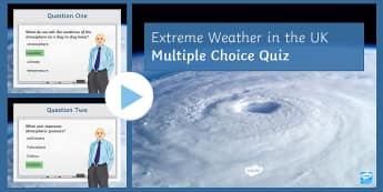 Extreme Weather Quiz PowerPoint - The Challenge of Natural Hazards AQA GCSE