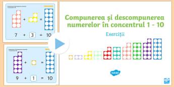 Compunerea și descompunerea numerelor în concentrul 1-10 - Prezentare PowerPoint cu exerciții  - numere, 0-10, descompunerea numerelor până la 10, matematică, suport vizual, numicon, ,Romanian