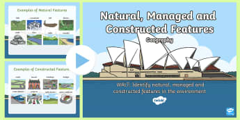 Natural, Managed and Constructed Features PowerPoint - KS1 Geography, Australian Geography, Australian KS1 Geography, Year One Geography, Natural, Managed