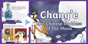 Chang'e, The Goddess of the Moon PowerPoint