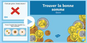 PowerPoint : Trouver la bonne somme - devise, calcul, mathématiques, addition, cycle 1, cycle 2,French
