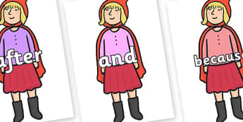 Connectives on Red Riding Hood to Support Teaching on The Jolly Christmas Postman - Connectives, VCOP, connective resources, connectives display words, connective displays