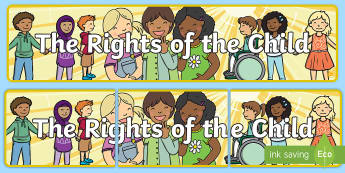 The Rights of the Child Display Banner - The Right of the Child Display Banner - banners, displays, abnner, rights, children, rights of child