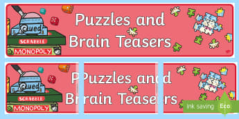 puzzle, jigsaw, maths, problem solving, brain teaser, banner, display, area, clues. - Puzzles and Brain Teasers Display Banner - puzzles, brain, teasers, display, sign, poster, banner, a