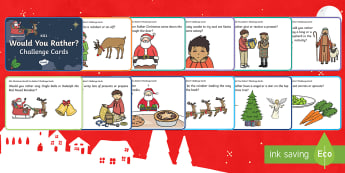 KS1 Christmas Would You Rather? Challenge Cards - December, Father Christmas, 25th December, Festive, Santa