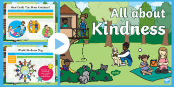 EYFS All about Kindness PowerPoint - Anti Bullying Week, World Kindness Day,November 13th, Random Acts of Kindness, Friendship, Wesak, Vesak