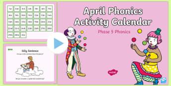 Phase 5 April Phonics Activity Calendar PowerPoint - April, April Fools, jokes, spring theme, phonics, calendar, monthly, reading, spelling, sorting, tri