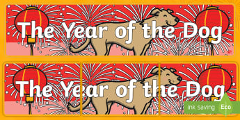 The Year of the Dog Display Banner - china, chinese, new year, dog, display, banner