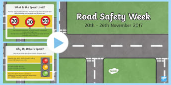 Road Safety Week PowerPoint - Road Safety, Speed Limits, Road signs, second level, keeping safe, traffic, transport, PSHCE