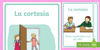 La Cortesia Poster - poster, comportamento, in, classe, cortesia, gentilezza, altruismo, italiano, italian, regole, scuol