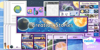 RE: Creation Stories Year 6 Additional Resources Pack