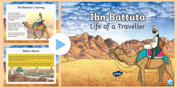 3-6 Ibn Battuta Information PowerPoint -  Year 4, Age of discovery, Explorer, Explorers, Colony, Colonies, Colonisation, Trader, Navigator, N