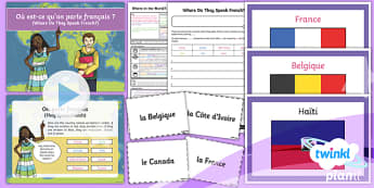 French: Where in the World?: Where Do They Speak French? Year 4 Lesson Pack 2