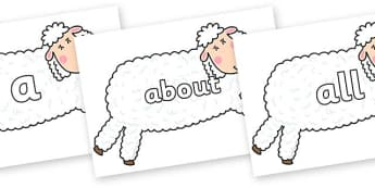 100 High Frequency Words on Hullabaloo Sheep to Support Teaching on Farmyard Hullabaloo - High frequency words, hfw, DfES Letters and Sounds, Letters and Sounds, display words
