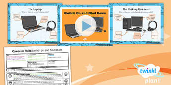 Computing: Computer Skills: Switch On and Shutdown Year 1 Lesson Pack 2