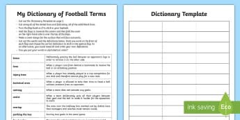 My Dictionary of Football Terms Activity Sheet - world cup, Soccer, rules, referee, technical language, subject specific, worksheet, alphabetical ord