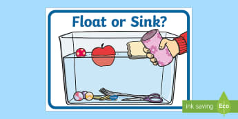Float or Sink? Display Poster - float or sink, physical science, scientific concepts, water