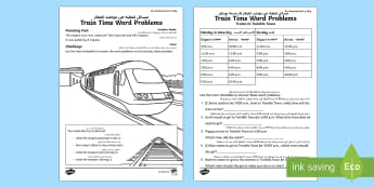 Train Time Word Problems Activity Sheet Arabic/English  - july amazing fact, timetables, KS1, maths, challenge, times, amazing fact, worksheet,Arabic-translat