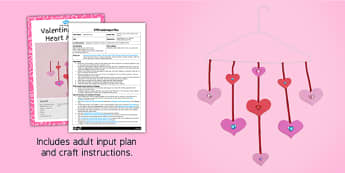 Valentines Day Heart Mobile Craft EYFS Adult Input Plan And Resource Pack - craft