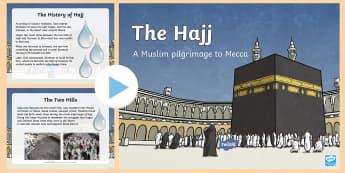 Hajj PowerPoint - hajj, PowerPoint, islam, festival, RE, religion