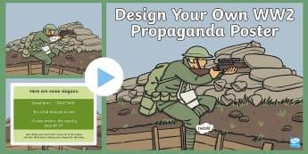 World War Two Design Your Own Propaganda Poster Task Setter PowerPoint - word war 2 task setter, world war 2 propaganda poster task setter, propaganda, ww2