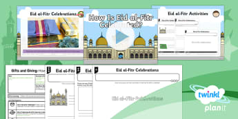 RE: Gifts and Giving: How is Eid al-Fitr Celebrated? Year 1 Lesson Pack 5