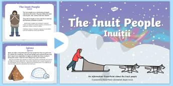 Inuit Information PowerPoint - English / Romanian - Inuit Information PowerPoint - inuit, eskimo, powerpoint, innuit, eskimos, pp, ppt,Romanian-translat