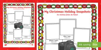 Christmas Holiday Snapshots Writing Frame English/Portuguese - Christmas Holiday Snapshots Writing Frame - christmas, holiday, chritmas, chriatmas, christms, chris