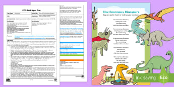 EYFS Show Me Five Enormous Dinosaurs Adult Input Plan and Resource Pack - Maths, Number, Represent, Fingers, Marks, Pictures, Counting, Amount, Number Rhymes, Dinosaurs, Earl