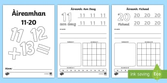 Àireamhan 11-20 Duilleagan-Obrach  - first level maths, cfe, Numbers, counting, number recognition, formation, numbers 11-20, numbers to