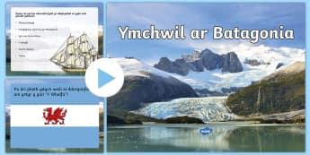 Patagonia, Pwerpwynt Ymchwil - Patagonia, ymchwil, research, ymfudo, migrate,Welsh