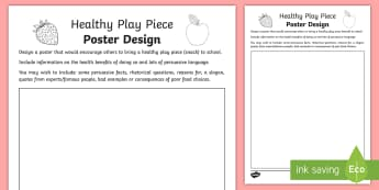 Healthy Play Piece Poster Design Activity Sheet - worksheet, health, eating, Nutrition, snack, persuasive writing, advert