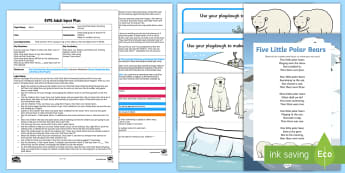 EYFS Five Little Polar Bears Counting Activity Adult Input Plan and Resource Pack - Mathematics, Number, Counting, Amount, Quantity, Less, Bears, Polar Bears, Arctic, Song, Early Years