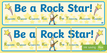 Be a Rock Star Classroom Display Banner - Behaviour Management, ROCKSTAR, responsible, organised, cooperative, kind, safe, trustworthy, accoun