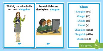 Réamhfhocal 'Chun' Display Posters Gaeilge  - Réamhfhocal, Réamhfhocail, Chun, chugam, chugat, chuige, chuici, chugainn,chugaibh,chucu ,Irish