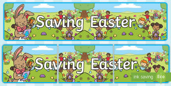 Saving Easter Display Banner - Children's Books, Easter, bunny, eggs, rabbit, chocolate, story
