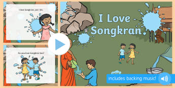 Thailand Songkran Festival 13th April Song PowerPoint - Thailand, Songkran, Festival, 13th April, sing, song, rhyme