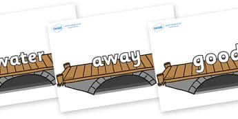 Next 200 Common Words on Bridges - Next 200 Common Words on  - DfES Letters and Sounds, Letters and Sounds, Letters and sounds words, Common words, 200 common words