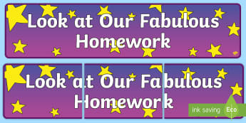Look at Our Fabulous Homework Display Banner - look at our fabulous homework, display banner, display, banner, banner for display, header, display header