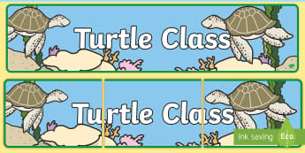 Turtle Themed Classroom Display Banner - Themed banner, banner, display banner, Classroom labels, Area labels, Poster, Display, Areas