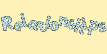 Relationships' Display Lettering - relationships, friendships, relationships display letters, relationships lettering, relationships cut out words, pshe